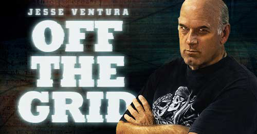Jesse Ventura's Off The Grid